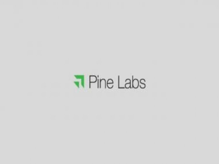 Pine Labs announces new investment from Lone Pine making its valuation exceed $2 billion