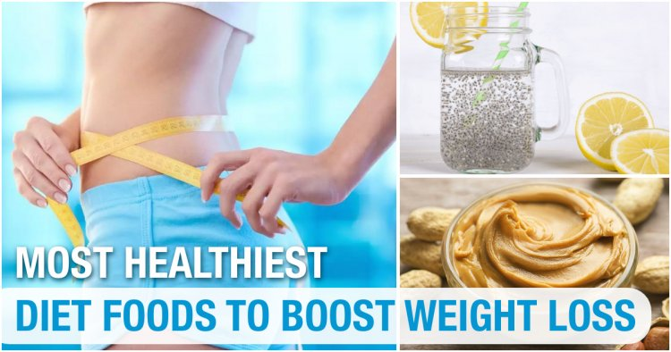 12 Healthiest Foods to Eat Regularly To Boost Weight Loss
